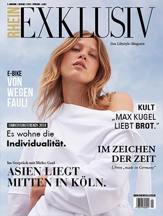 RHEINexklusiv Magazine, Frühjahr 2018