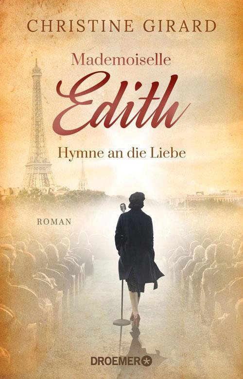 Christine Girard, Mademoiselle Edith – Hymne an die Liebe