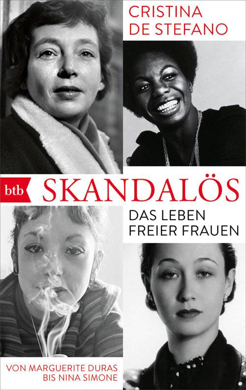 Cristina de Stefano, Skandalös, Das Leben freier Frauen