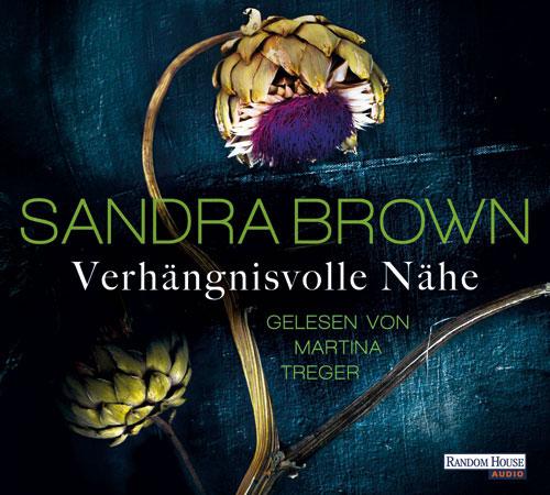 Sandra Brown, Verhängnisvolle Nähe