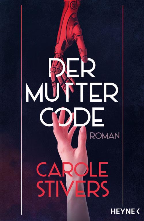 Carole_Stivers_Der_Muttercode